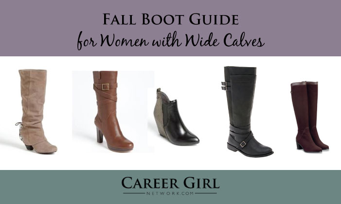 The Fall Boot Guide for Women with Wide Calves | Career Girl Network